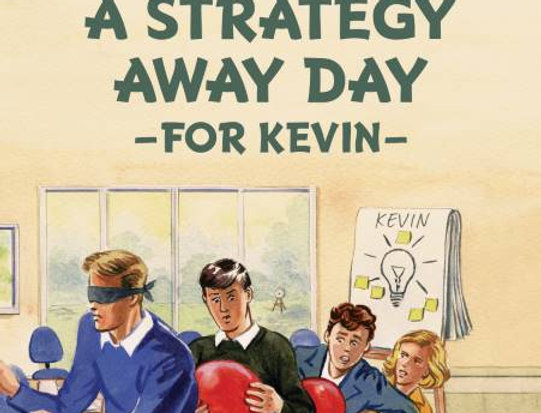 Five go on a Strategy Away Day: A Personalised Enid Blyton Book