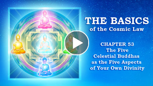 The Basics of the Cosmic Law: Dhiani Buddhas