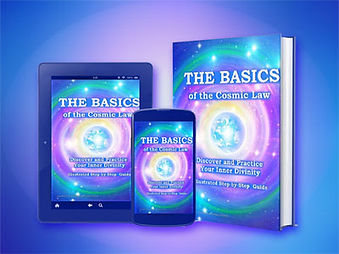 The Basics of the Cosmic Law - Get Your Copy