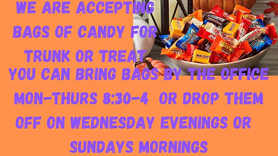 We are accepting Bags of Candy for Trunk or Treat. (1).jpg