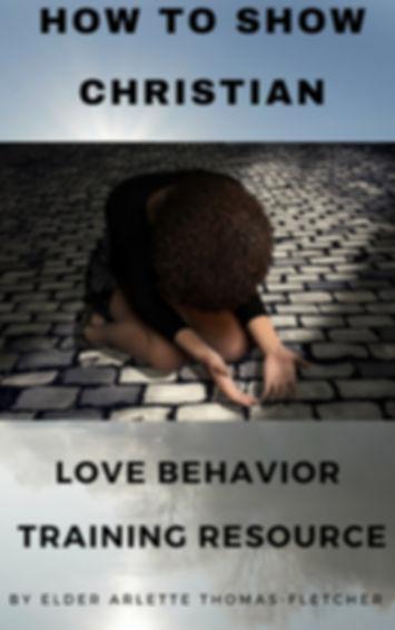 How to show christian love behavior cove