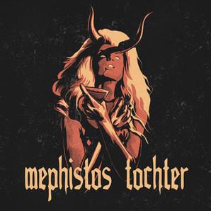 """""""Mephistos Tochter"""""""