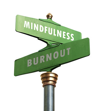 When Your Choice is Burnout or Mindfulness