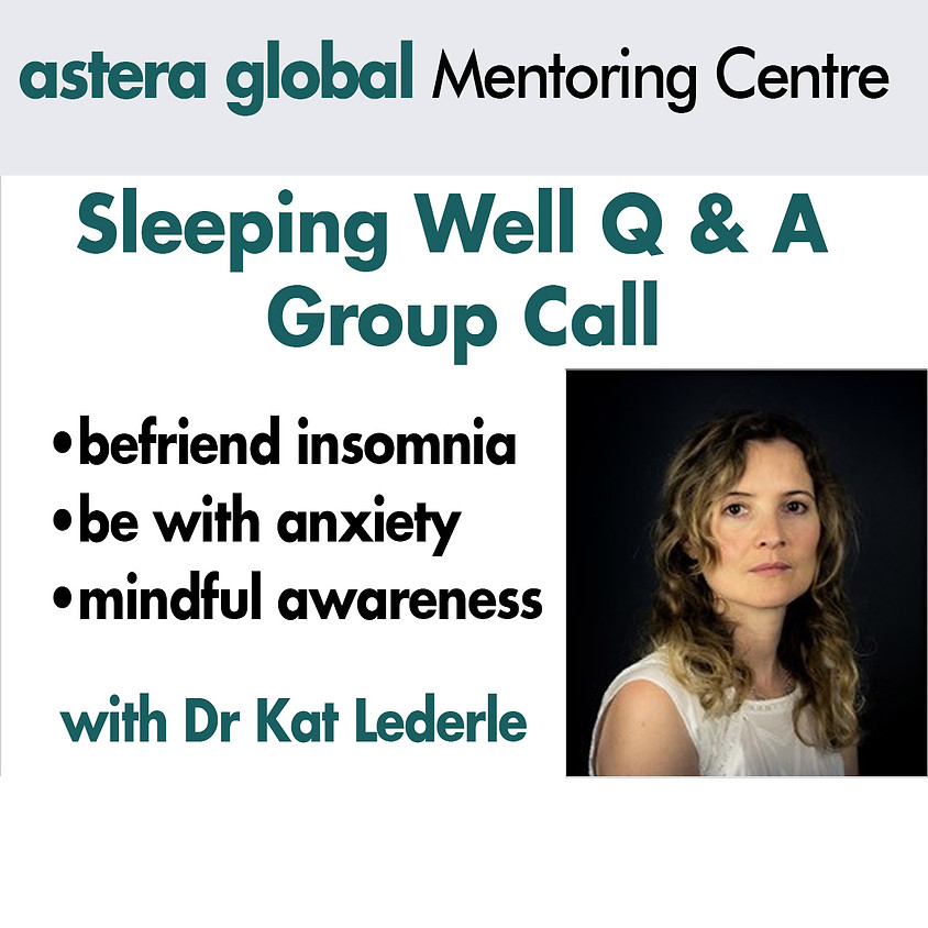COMPLIMENTARY Sleeping Well Q & A with Dr Kat 14 July 2020