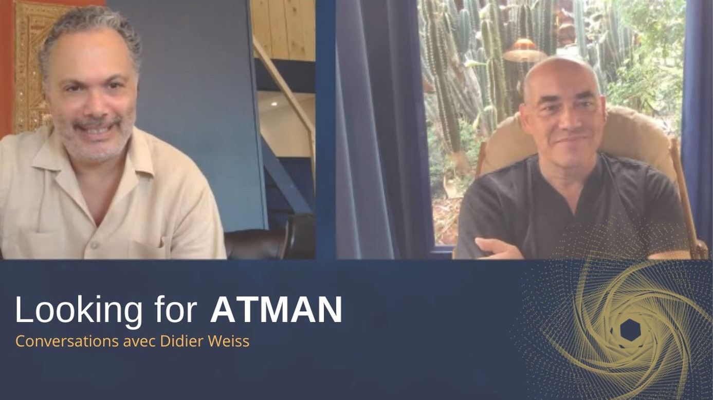 Looking for Atman - Episode #1