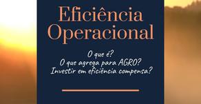 EFICIÊNCIA NO AGRO | Eficiência Operacional no AGRO