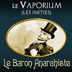 Le Baron Anarchiste
