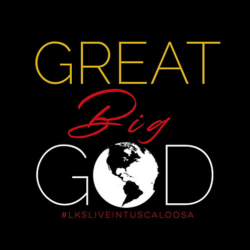 Great Big God T-Shirts