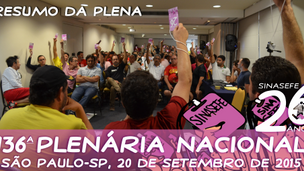 SINASEFE - 136ª PLENA indica às bases que deliberem sobre os rumos da greve