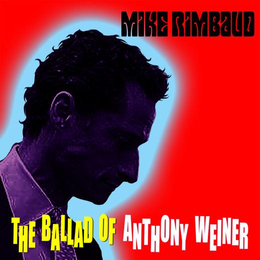 Single:Ballad of Anthony Weiner