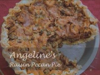 Angela's Raisin Pecan Pie