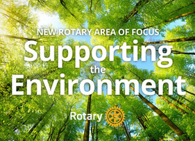 'Supporting the environment' to become new Area of Focus for Rotary