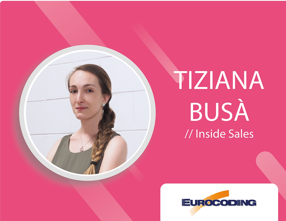 Eurocoding Meet The Team Tiziana Busa Inside Sales Specialist