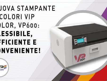 VIP COLOR VP600: Flessibile, efficiente e conveniente.