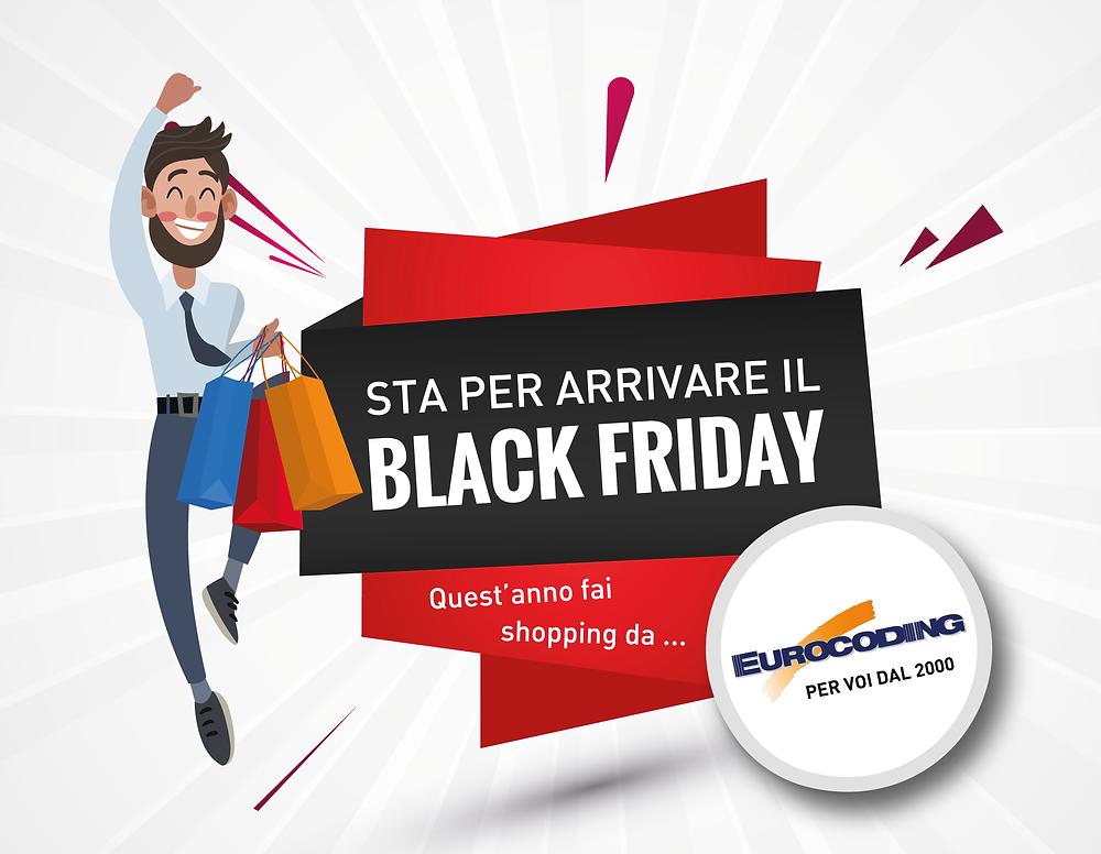 Sta per arrivare il Black Friday fai shopping da Eurocoding