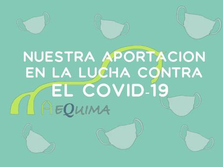 Aportación de Aequima en la lucha contra el COVID-19. Our contribution against COVID-19