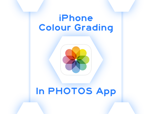 iPhone Colour Grading with native PHOTOS App