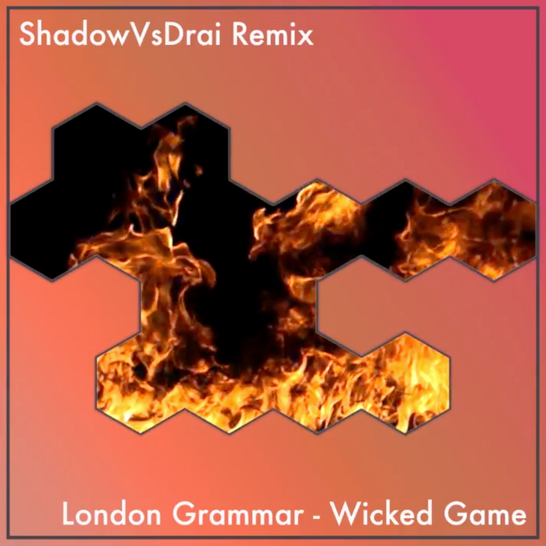 ShadowVsDrai - Wicked Game