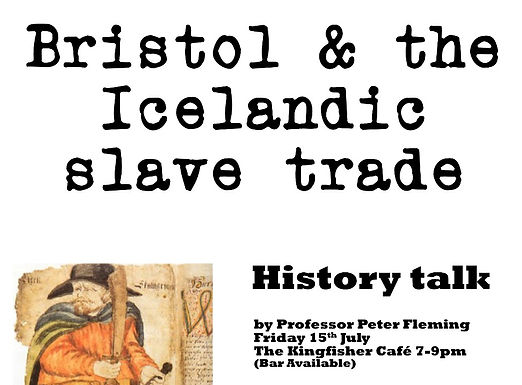 Bristol and the Icelandic Slave Trade