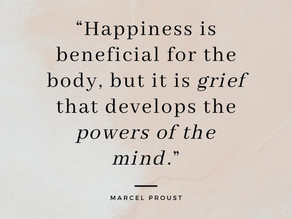 Grief develops the power of the mind