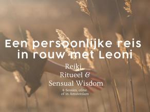 Persoonlijke rouw-traject met Leoni: Reiki, Ritueel & Sensual Wisdom