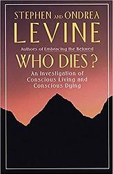 Stephen-Levine_Who-dies-An-investigation