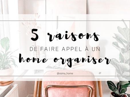 TOP 5 des raisons de faire appel à un Home Organizer