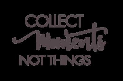 Citation-espce-sérénité-bonheur-collect moments not things