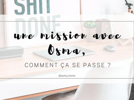 Une mission avec Osma, comment ça se passe ?