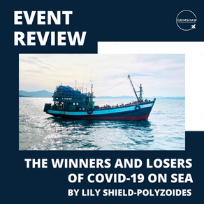The Winners and Losers of COVID-19 on Sea - Event Review