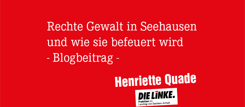 Rechte Gewalt in Seehausen