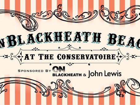 The OnBlackheath Beach: Opens 20th June #onblackheathbeach