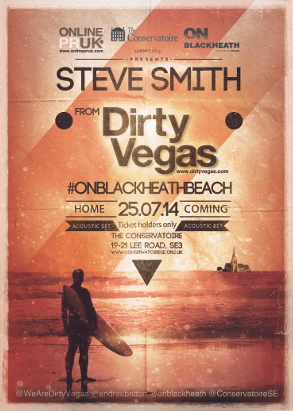 steve smith dirty vegas #onblackheathbeach