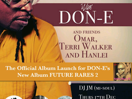 Brixton Born Don-E Returns To Centre Stage And You're Invited!