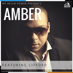 Mr Brian Power, Amber Featuring Lifford