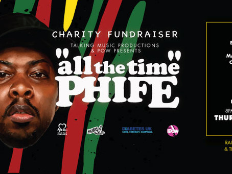 EVENTS RELEASE: 'All The Time Phife' Charity Fundraiser @pow_london 28.04.16