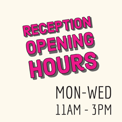 New Opening Hours for Reception