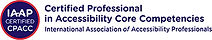 IAAP CPACC small circular badge and horizontal name logo for International Association of Accessibility Professionals (IAAP) Certified Professional in Accessibility Core Competencies (CPACC) certification. To the left is a dark blue circle with three lines of centered white text that read: IAAP Certified CPACC. There is a smaller red circle that surrounds the dark blue inner circle that designates the CPACC certification color scheme. To the right, three lines of dark blue text. Top text reads Certified Professional, second line reads in Accessibility Core Competencies, third line reads International Association of Accessibility Professionals.
