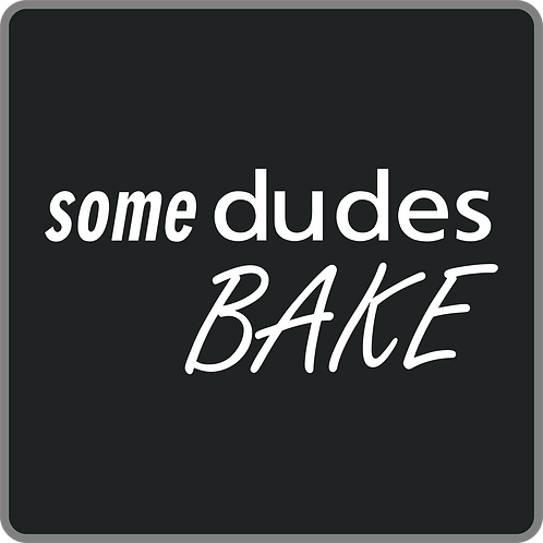 Some Dudes Bake