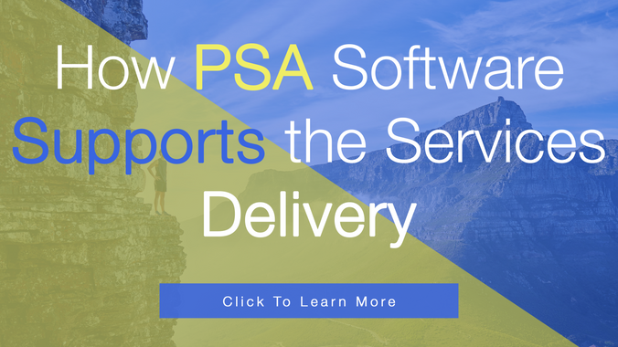 How PSA Software Supports the Delivery of Services