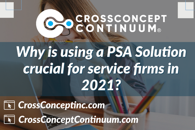Why is PSA crucial for service firms in 2021?
