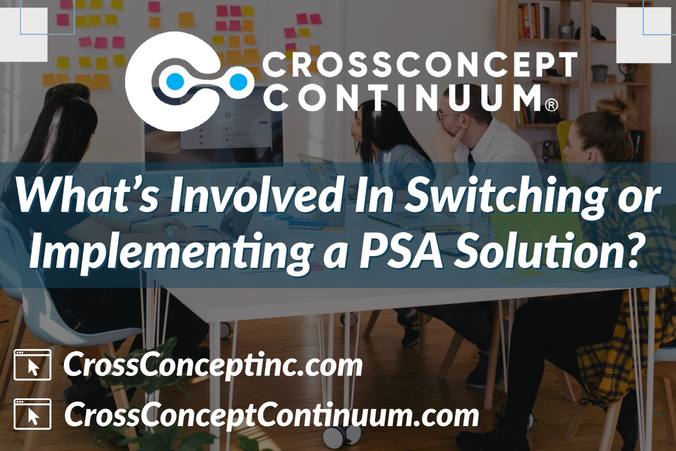 What's Involved in Switching or Implementing a PSA Solution?