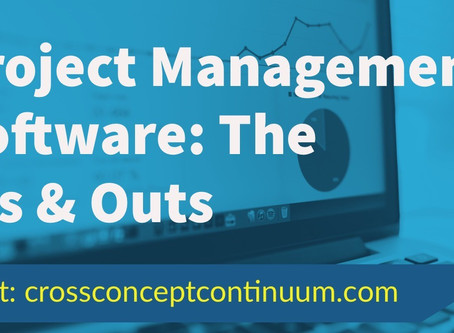Project Management Software: The Ins & Outs