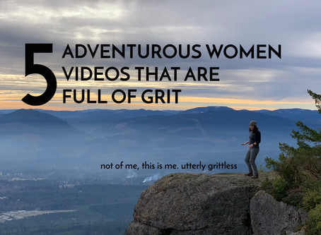 5 Women Adventure Videos That Are Full of Grit