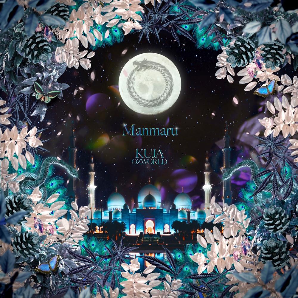 Manmaru(feat.OZworld) by KUJA