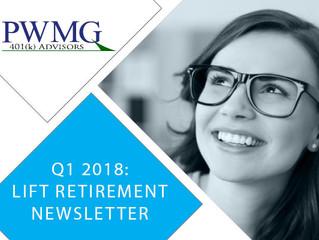 Q1 2018 Lift Retirement Newsletter