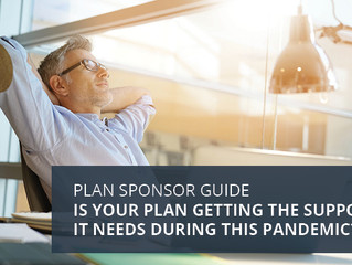 Is Your Retirement Plan Getting the Support it Needs During this Pandemic?