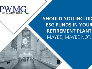 Should You Include ESG Funds in Your Retirement Plan? Maybe, Maybe Not.
