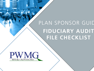 [Plan Sponsor Guide] Fiduciary Audit File Checklist