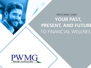 [Participant Guide] Your Past, Present, and Future, to Financial Wellness